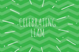 Celebrating Liam