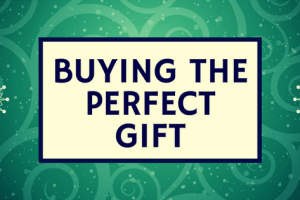 Buying the perfect gift