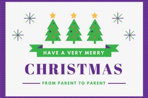 Have a very merry christmas from parent to parent