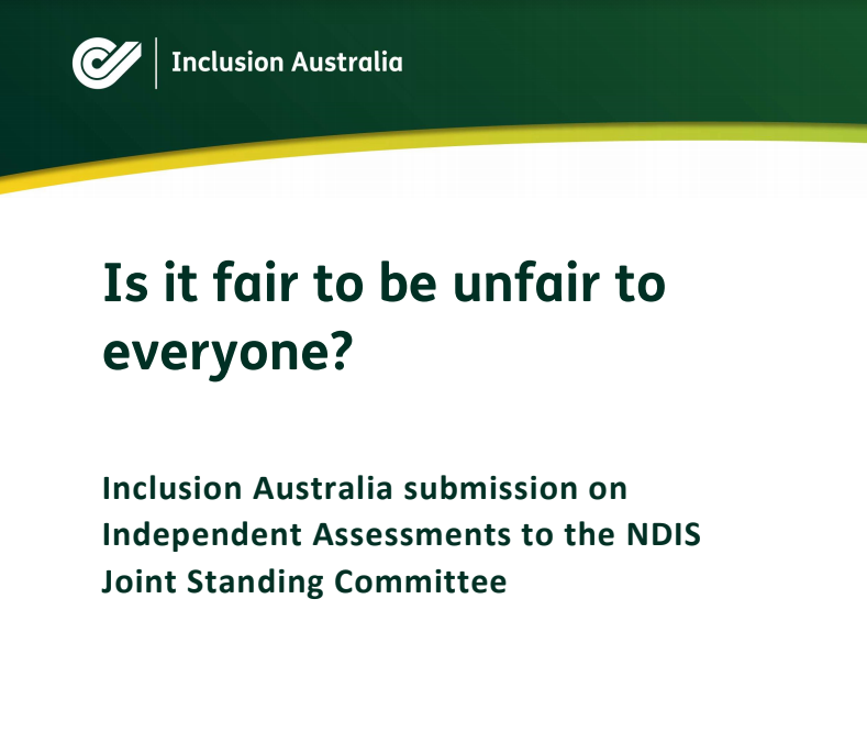 Cover of Inclusion Australia submission on independent assessments